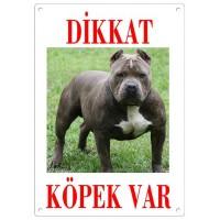 Dikkat Köpek Var Uyarı Levhası (Renkli Pitbull)