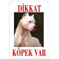 Dikkat Köpek Var Uyarı Levhası (Renkli Dogo Argentino)