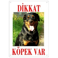 Dikkat Köpek Var Uyarı Levhası (Renkli Rottweiler)