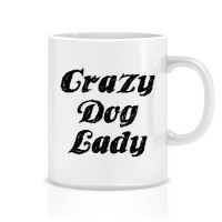 Crazy Dog Lady Porselen Kupa