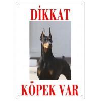 Dikkat Köpek Var Uyarı Levhası (Renkli Doberman)